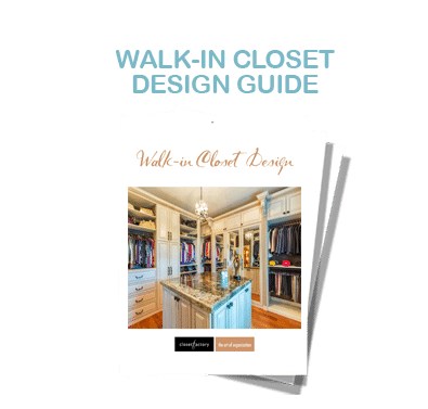 Download-guide: What Are Today's Walk-In Closet Trends?
