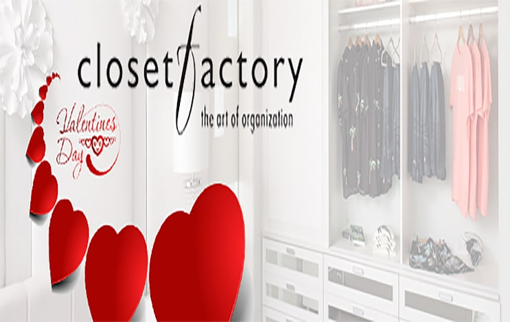 Happy Valentine's Day From Closet Factory!